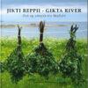Jikti reppii - Gikta river av Ane Huru Thorseng